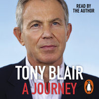 A Journey - Tony Blair