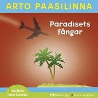 Paradisets fångar - Arto Paasilinna
