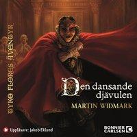 Den dansande djävulen - Martin Widmark