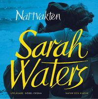 Nattvakten - Sarah Waters