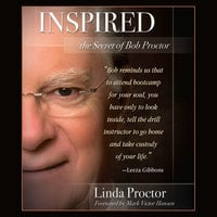 Inspired: The Secrets of Bob Proctor - Linda Proctor