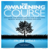 Body, Mind & Spirit: The Awakening (Abridged Edition)