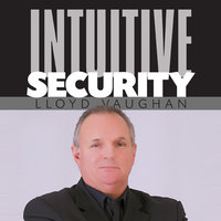 Intuitive Security - Lloyd Vaughan