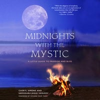 Midnights with the Mystic: A Little Guide to Freedom and Bliss - Cheryl Simone,Sadhguru Jaggi Vasudev