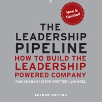 The Leadership Pipeline - Ram Charan, Stephen Drotter, James Noel