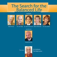 The Search for the Balanced Life - His Holiness Dalai Lama