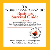 The Worst-Case Scenario Business Survival Guide - David Borgenicht,Mark Joyner