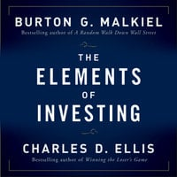 The Elements of Investing - Charles D. Ellis,Burton G. Malkiel
