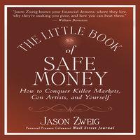 The Little Book of Safe Money - Jason Zweig