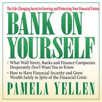 Bank On Yourself - Pamela Yellen