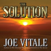 The Solution - Joe Vitale