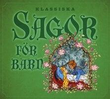 Klassiska sagor för barn 1 - Flera författare