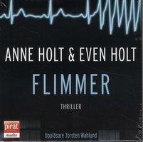 Flimmer - Anne Holt,Even Holt