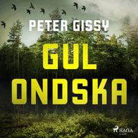 Gul Ondska - Peter Gissy