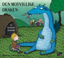 Den motvillige draken - Kenneth Grahame