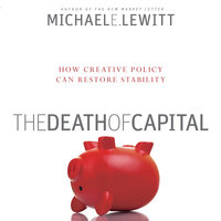 The Death of Capital - Michael E. Lewitt
