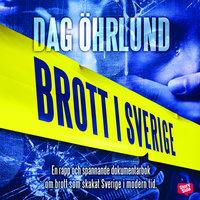 Brott i Sverige - Dag Öhrlund