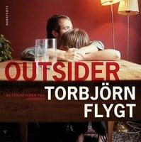 Outsider - Torbjörn Flygt