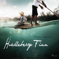 Huckleberry Finn - Mark Twain