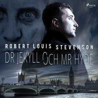 Dr Jekyll och Mr Hyde - Robert Louis Stevenson