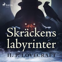 Skräckens labyrinter - H.P. Lovecraft
