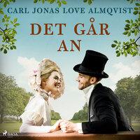 Det går an - Carl Jonas Love Almqvist