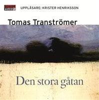 Den stora gåtan - Tomas Tranströmer