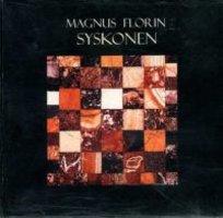Syskonen - Magnus Florin