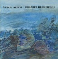 Trädens uppror - Elisabet Hermodsson