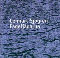 Fågeljägarna - Lennart Sjögren