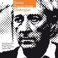 Östersjöar - Tomas Tranströmer