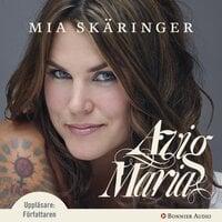 Avig Maria - Mia Skäringer