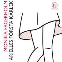Arielles första kärlek - Monika Fagerholm