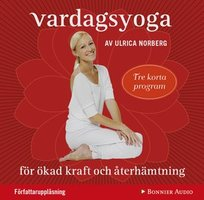 Vardagsyoga - Ulrica Norberg