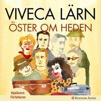 Öster om Heden - Viveca Lärn