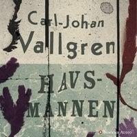 Havsmannen - Carl-Johan Vallgren