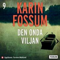 Den onda viljan - Karin Fossum