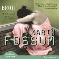 Brott - Karin Fossum