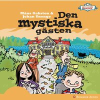 Den mystiska gästen - Måns Gahrton, Johan Unenge