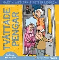 Tvättade pengar - Petter Lidbeck, Martin Widmark