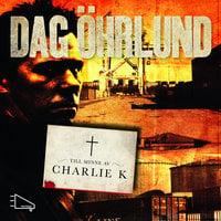 Till minne av Charlie K - Dag Öhrlund