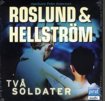 Två soldater - Roslund & Hellström
