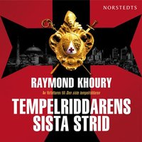 Tempelriddarens sista strid - Raymond Khoury