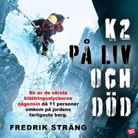 K2 - på liv och död - Fredrik Sträng