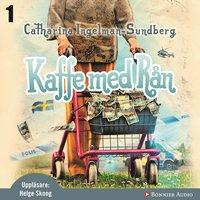 Kaffe med rån - Catharina Ingelman-Sundberg