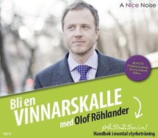 Bli en vinnarskalle - Olof Röhlander
