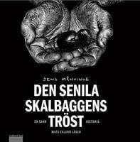 Den senila skalbaggens tröst - Jens Månvinge