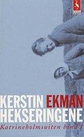 Hekseringene - Kerstin Ekman