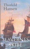 Slavernes skibe - Thorkild Hansen