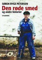 Den røde smed og andre historier - Søren Ryge Petersen